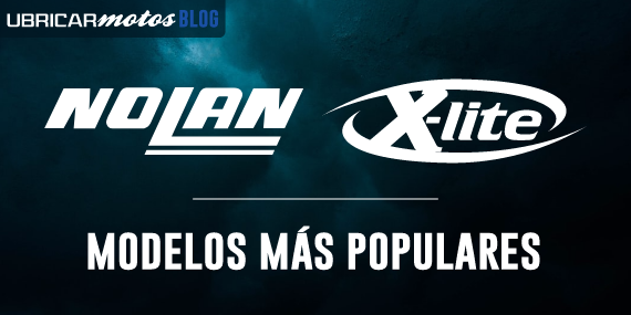 NOLAN Y X-LITE: SUS MODELOS MÁS POPULARES